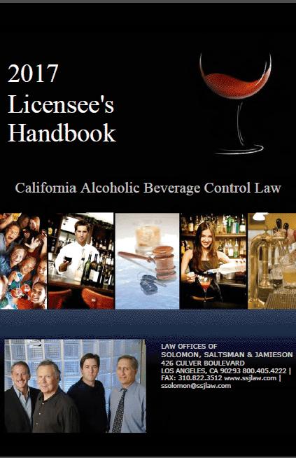 alcohol beverage control handbook 2017 - LA California ABC Attorney